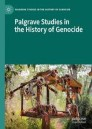 Palgrave Studies in the History of Genocide