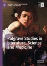 Palgrave Studies in Literature, Science and Medicine
