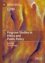 Palgrave Studies in Ethics and Public Policy
