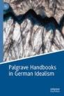 Palgrave Handbooks in German Idealism