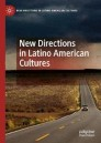 New Directions in Latino American Cultures