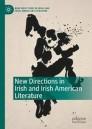 New Directions in Irish and Irish American Literature