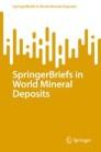 SpringerBriefs in World Mineral Deposits