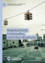 Neighborhoods, Communities, and Urban Marginality