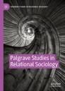 Palgrave Studies in Relational Sociology