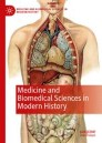 Medicine and Biomedical Sciences in Modern History