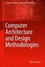 Computer Architecture and Design Methodologies