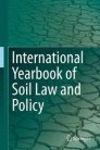 International Yearbook of Soil Law and Policy
