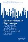 SpringerBriefs in Psychology and Cultural Developmental Science