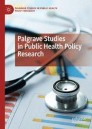 Palgrave Studies in Public Health Policy Research