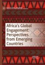 Africa's Global Engagement: Perspectives from Emerging Countries