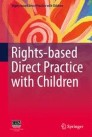 Rights-based Direct Practice with Children