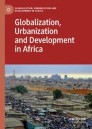 Globalization, Urbanization and Development in Africa