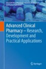 Advanced Clinical Pharmacy - Research, Development and Practical Applications