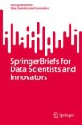 SpringerBriefs for Data Scientists and Innovators