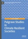 Palgrave Studies in Climate Resilient Societies
