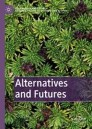 Alternatives and Futures: Cultures, Practices, Activism and Utopias