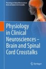 Physiology in Clinical Neurosciences – Brain and Spinal Cord Crosstalks