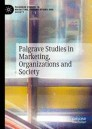 Palgrave Studies in Marketing, Organizations and Society