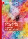 Palgrave Studies in Creativity and Innovation in Organizations