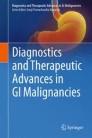 Diagnostics and Therapeutic Advances in GI Malignancies