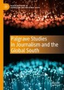 Palgrave Studies in Journalism and the Global South