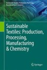 Sustainable Textiles: Production, Processing, Manufacturing & Chemistry