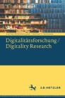Digitalitätsforschung / Digitality Research