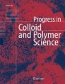 Progress in Colloid and Polymer Science
