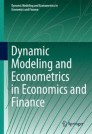 Dynamic Modeling and Econometrics in Economics and Finance