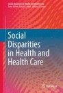 Social Disparities in Health and Health Care
