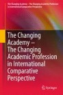 The Changing Academy – The Changing Academic Profession in International Comparative Perspective