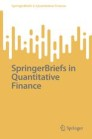SpringerBriefs in Quantitative Finance