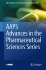 AAPS Advances in the Pharmaceutical Sciences Series