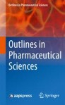 Outlines in Pharmaceutical Sciences