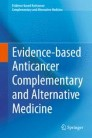 Evidence-based Anticancer Complementary and Alternative Medicine
